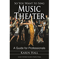 So You Want to Sing Music Theater: A Guide for Professionals book cover