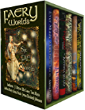 Faery Worlds: Six First-in-Series Urban Fantasy Novels (English Edition)