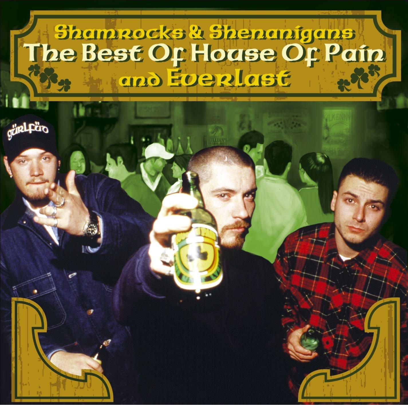 Superb Everlast   Shamrocks U0026 Shenanigans: The Best Of House Of Pain And Everlast    Amazon.com Music