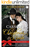 Carson's Christmas Bride: Mail Order Bride (Lawmen's Brides Book 3)