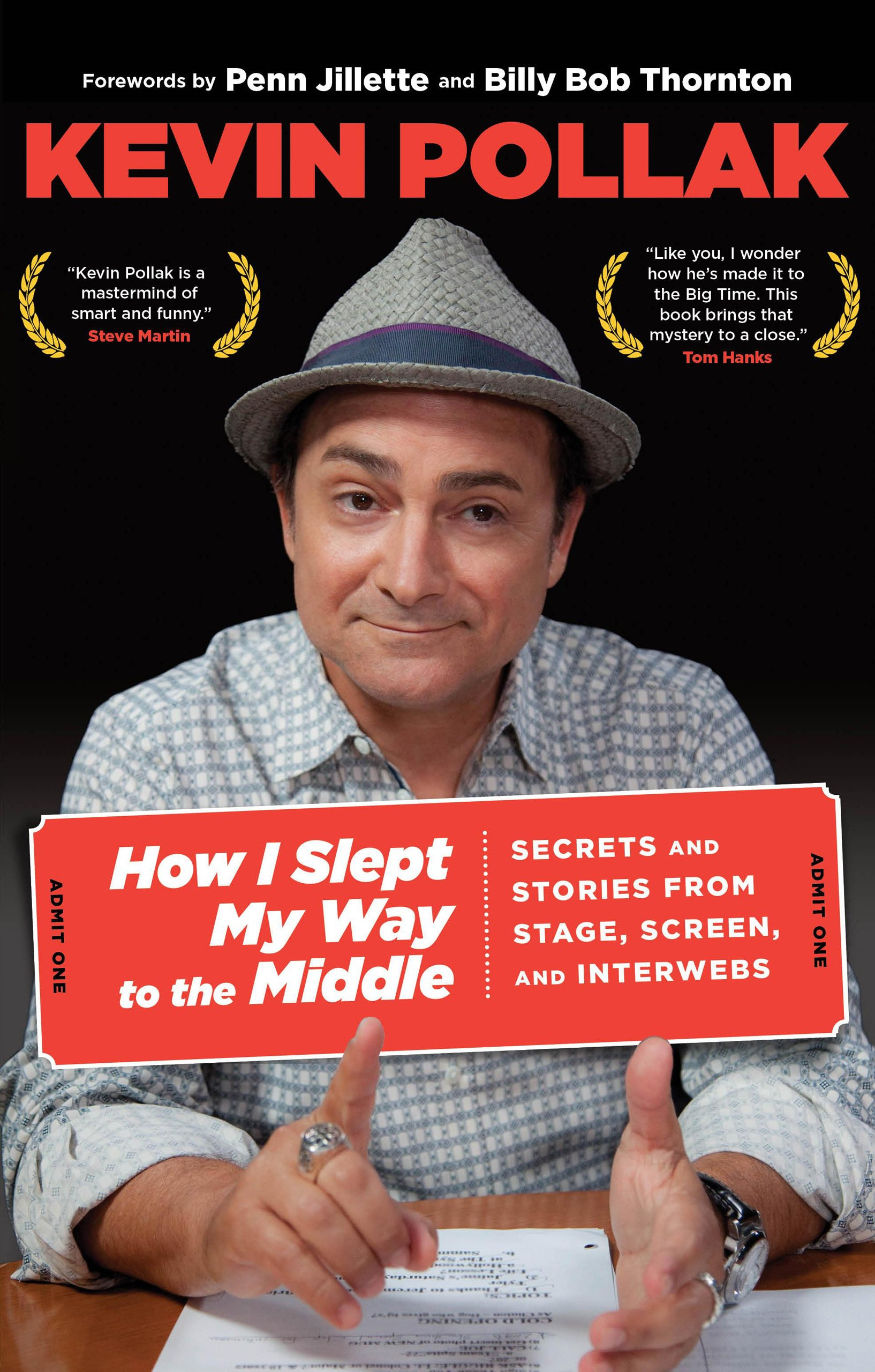 Download How I Slept My Way to the Middle: Secrets And Stories From Stage, Screen, And Interwebs ebook