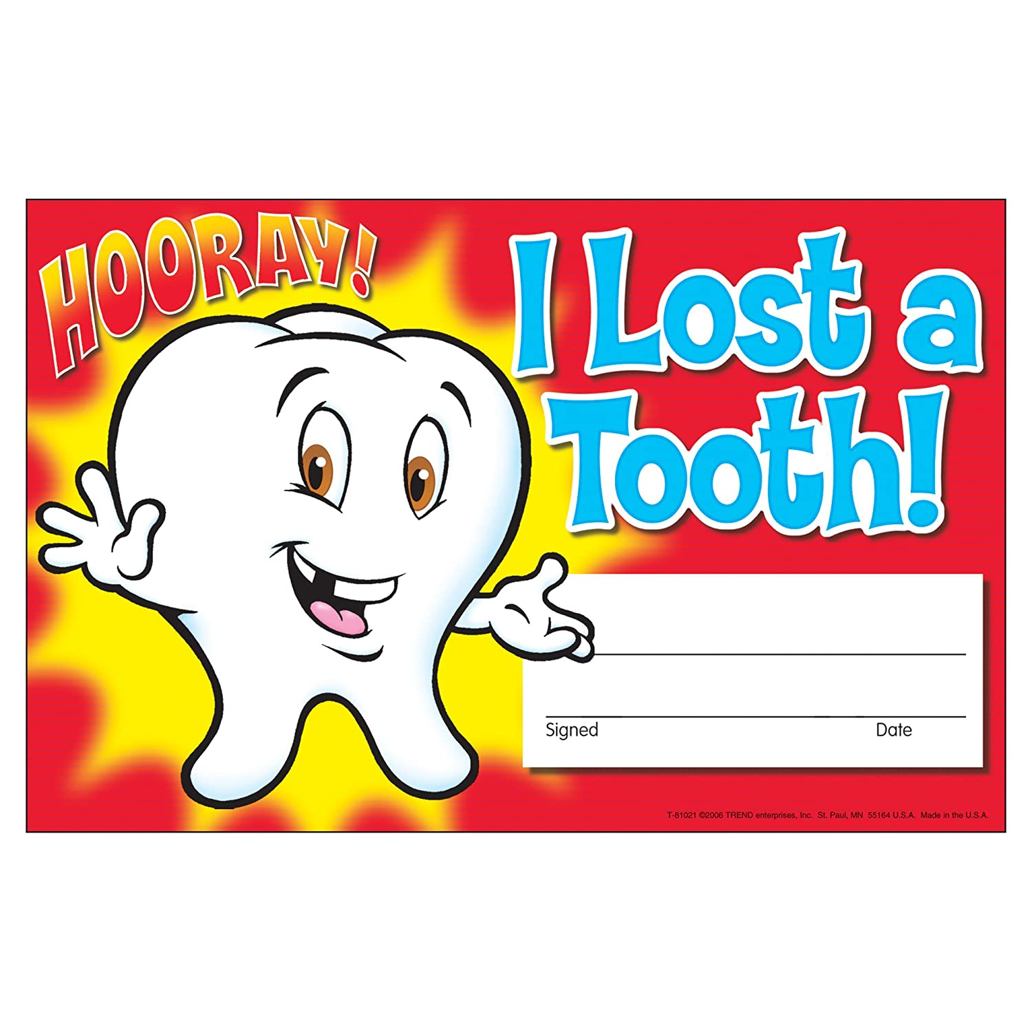12 Packs Hooray Recognition Awards T-81021BN I Lost a Tooth Inc TREND Enterprises 30 Per Pack