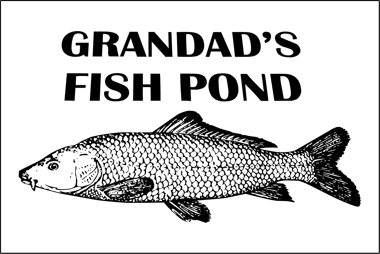 Funny Sign GRANDADS FISH POND present house garden fathers day koi carp pool 1.2mm rigid plastic 300mm x 200mm