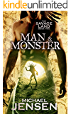 Man & Monster (The Savage Land: Book 2)