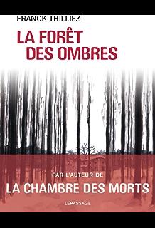 La forêt des ombres (Ligne noire) (French Edition)