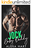 Jock Baby Daddy (Hate to Love You Book 3)