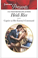 Captive at Her Enemy's Command (Harlequin Presents Book 3615)