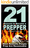 21 Reasons to Become a Prepper: Most Reasons People Prep are Reasonable