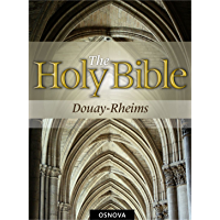 Catholic Bible (D-R) (best navigation) (English Edition)