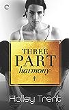 Three Part Harmony (Plot Twist Book 2)