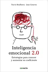 Inteligencia emocional 2.0: Estrategias para conocer y aumentar su coeficiente (Spanish Edition) Kindle Edition