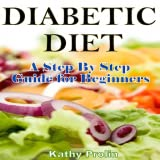 Diabetic Diet A Complete Step By Step Guide for Beginners