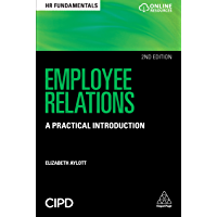 Employee Relations: A Practical Introduction (HR Fundamentals Book 14)