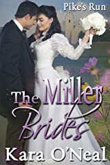 The Miller Brides (Pike's Run Book 4) Kindle Edition