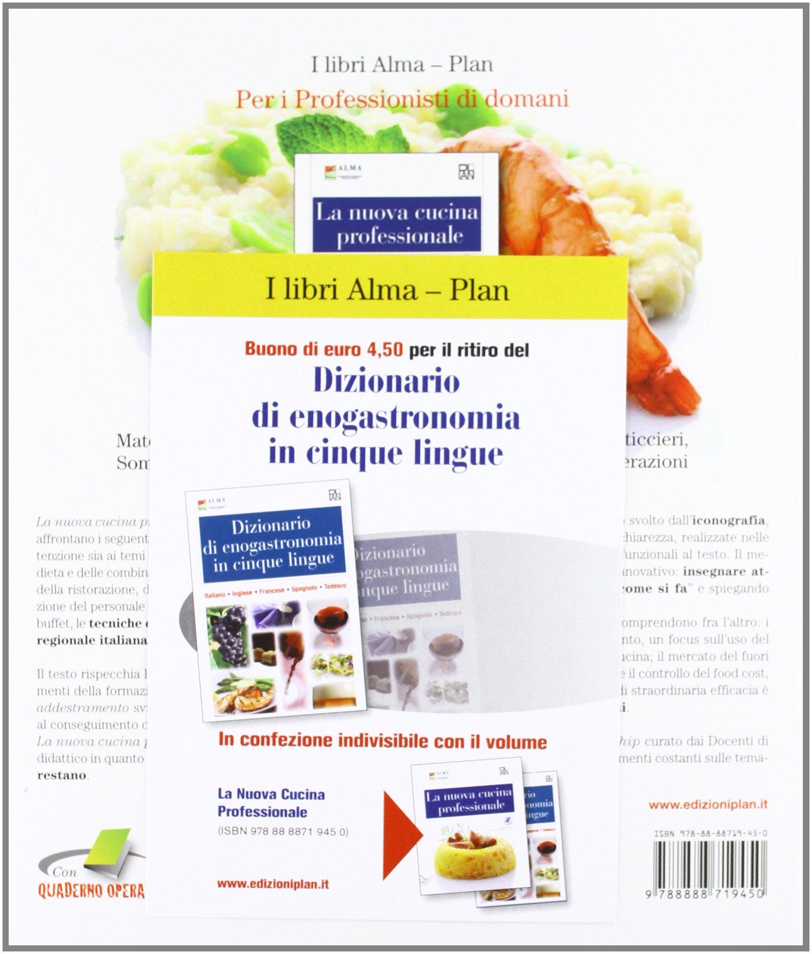 la nuova cucina professionale con dizionario di enogastronomia con espansione online per gli ist professionali alberghieri amazonit alma libri