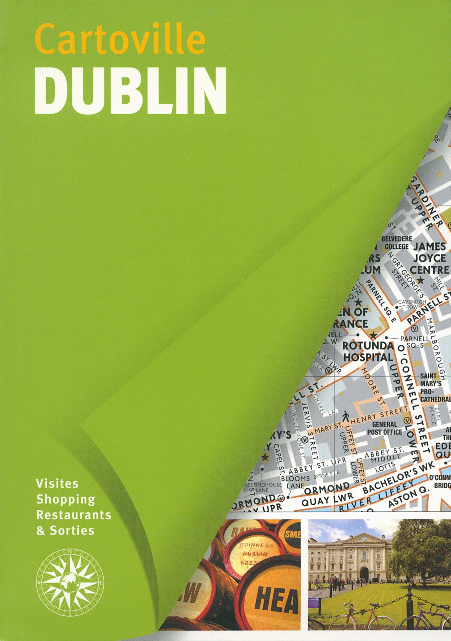 Dublin Broché – 2 janvier 2014 Collectifs Gallimard Loisirs 2742434275 Europe