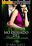 El bebé no deseado del multimillonario alfa (Spanish Edition)