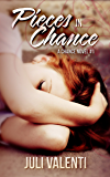 Pieces in Chance (A Chance Novel #1)