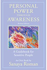 Personal Power Through Awareness: A Guidebook for Sensitive People (Earth Life Series 2) Kindle Edition