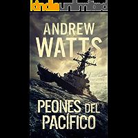 Peones del Pacífico (Los planificadores de la guerra nº 3)