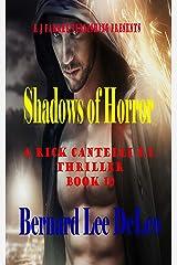 Rick Cantelli, P.I. (Book 10) Shadows of Horror (Rick Cantelli, P.I. Detectives) Kindle Edition