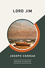 Lord Jim (AmazonClassics Edition) Kindle Edition