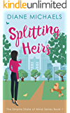 Splitting Heirs (Empire State of Mind Book 1)