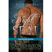 Night with a SEAL: Portuguese Edition (Hot SEALs)
