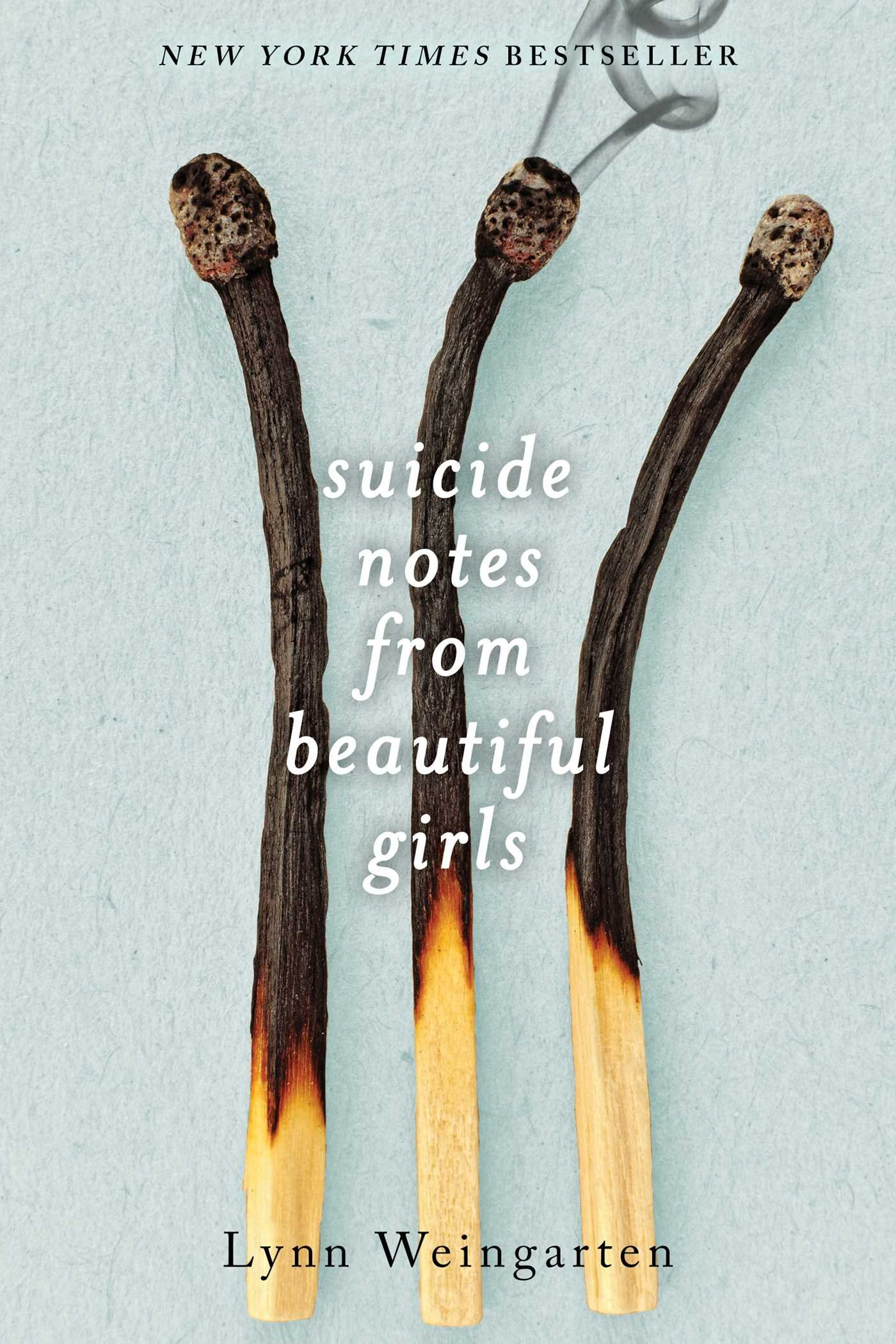 Amazon.com: Suicide Notes from Beautiful Girls (9781481418584): Lynn ...