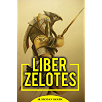 Liber Zelotes – Notes on A.·.A.·. (English Edition)