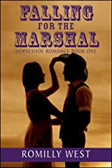 Falling for the Marshal: Horseshoe Romance Book One Kindle Edition
