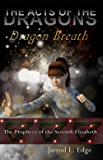 Dragon Breath (The Acts of the Dragons Book 3) (English Edition)