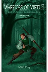 Warriors of Virtue Epic YA Fantasy Series Episode 5: Text Edition Kindle Edition