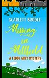 Missing in Millfield: A Liddy Grey Mystery (Millfield Mysteries Book 1)