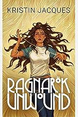 Ragnarok Unwound (Ikepela Ives Book 1) Kindle Edition