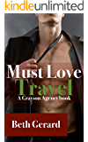 Must Love Travel (Grayson Agency Book 1)