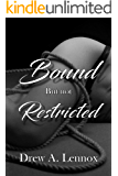 Bound but not Restricted
