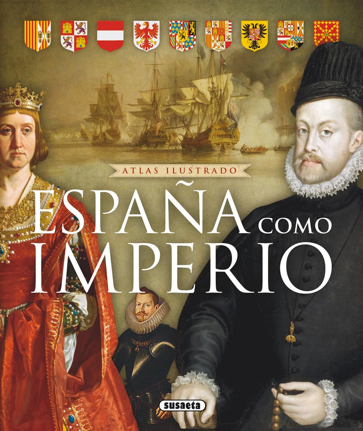 Atlas ilustrado de España como imperio: Amazon.es: Sinatti ...