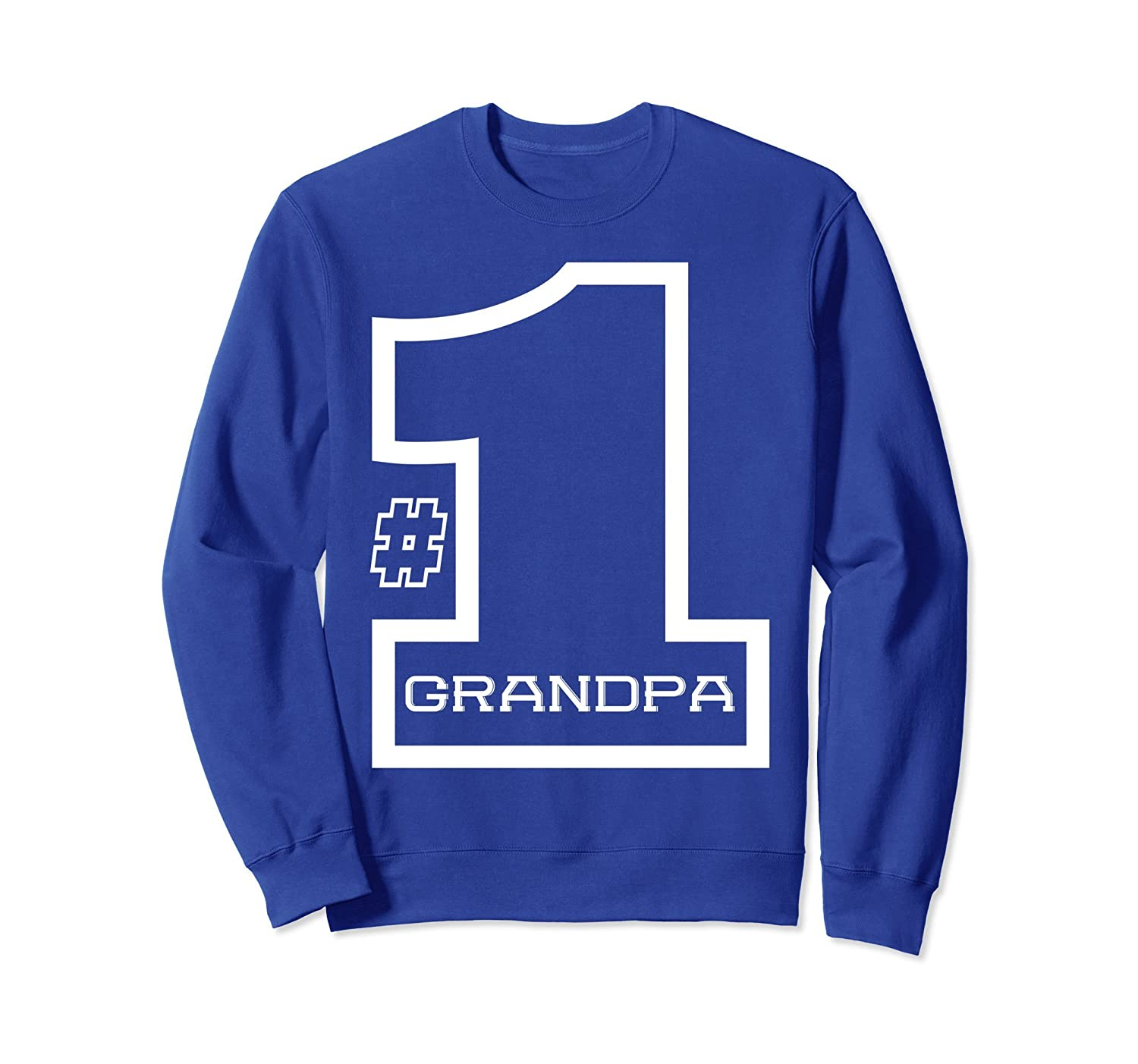 #1 Grandpa Number One Sweatshirt Father's day Gift for Papa- TPT