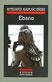 Ébano (Crónicas)