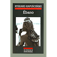 Ébano (Crónicas nº 45) (Spanish Edition)