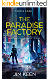 The Paradise Factory: AI, Automation and Murder in 2050s New York (Cortex Book 1)
