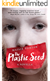 The Plastic Seed