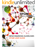 EFQM User Guide - Benchmarking Guidelines (English Edition)