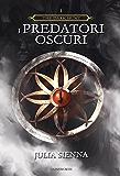 The Dark Hunt: I Predatori Oscuri