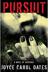 Pursuit: A Novel of Suspense Kindle Edition