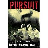 Pursuit: A Novel of Suspense