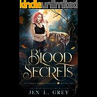 Blood Secrets (The Wolf Born Trilogy Book 2)