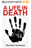 A Life in Death (English Edition)