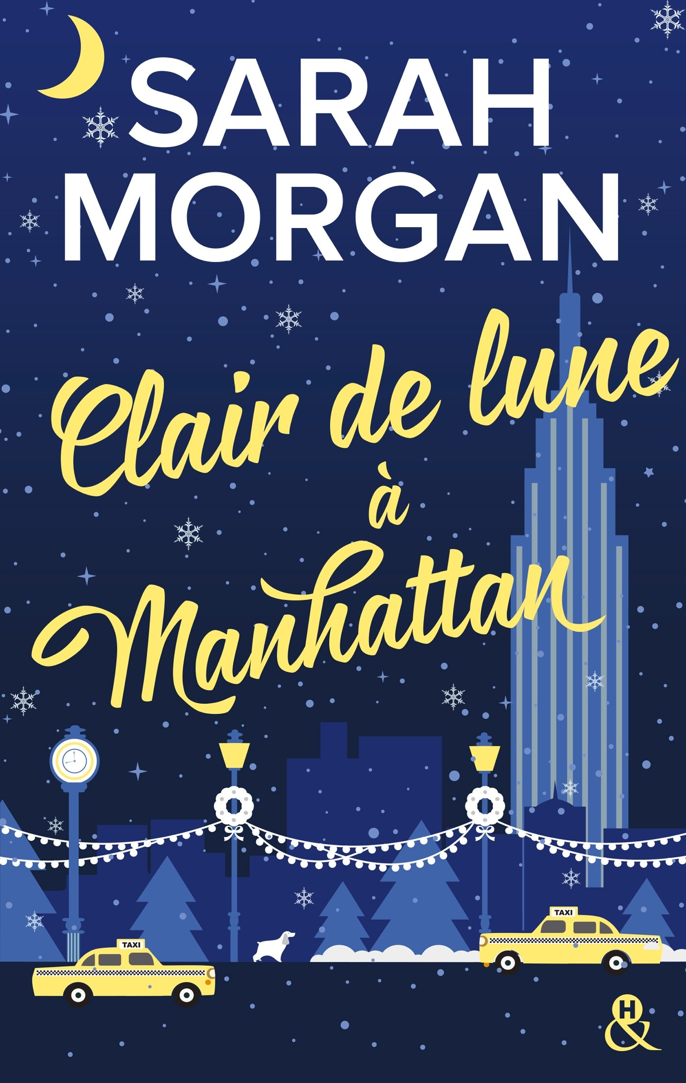 clair?tid=468797cbb75403c19c528e1092e0fa44 - From New York with love - Tome 3 : Clair de lune à Manhattan de Sarah Morgan 81Wpa4ZfXOL